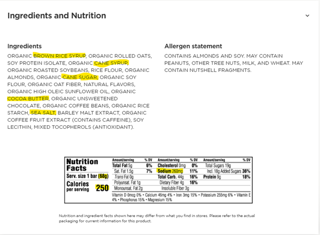 """Ingredients and Nutrition facts for the above mentioned Clif bar. Under ingredients, """"brown rice syrup"""", """"cane syrup"""", """"cane sugar"""", """"cocoa butter"""" and """"sea salt"""" are highlighted. Under Nutrition Facts, the following is highlighted: Serving size 68g, Calories per serving 250, Sodium 260mg"""